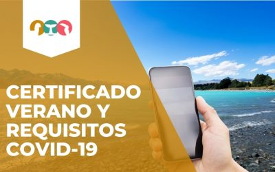 CERTIFICADO VERANO Y REQUISITOS COVID-19
