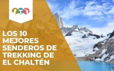 Trekking en El Chaltén – Los 10 mejores senderos